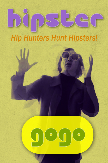 Hipster - Hip Hunters Hunt Hipsters