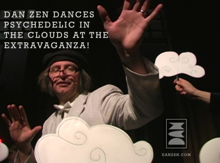 Dan Zen Dances Psychedelic in the Clouds at the Extravaganza